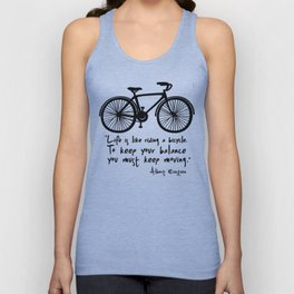 Life is like riding a bicycle... Unisex Tank Top
