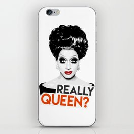 """Really, Queen?"" Bianca Del Rio, RuPaul's Drag Race Queen iPhone Skin"