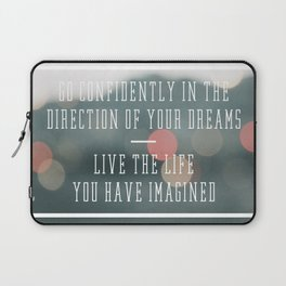 Live the Life You Have Imagined Laptop Sleeve