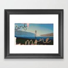 Surf More Framed Art Print