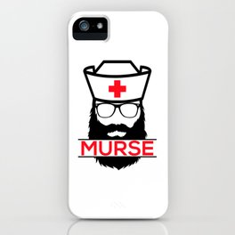 Murse Male Nurse Hospital Health Care iPhone Case