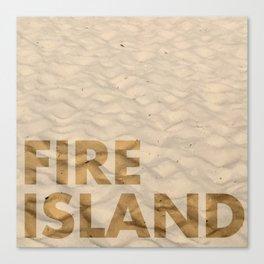 FIRE ISLAND Canvas Print