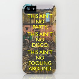 Life During Wartime iPhone Case