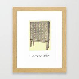 Dewey Me Baby Card Catalogue Framed Art Print