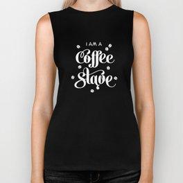 I'm a Coffee Slave Biker Tank