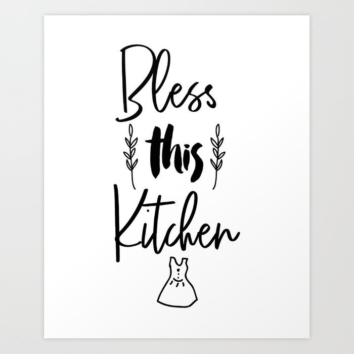 Bless This Kitchen Art Printable Quote Food Print