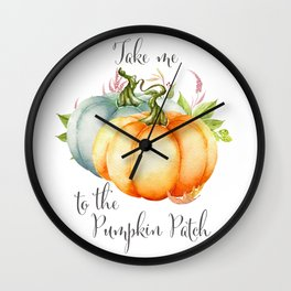 Take Me To The Pumpkin Patch Wall Clock