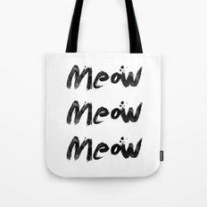 Meow Meow Meow 2 Tote Bag