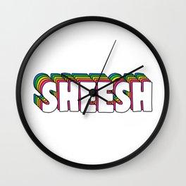 Sheesh Wall Clock
