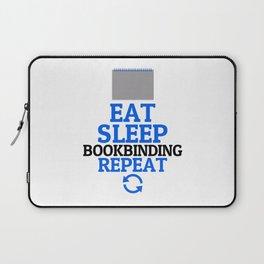 Eat Sleep Bookbinding Repeat Hobby Bookbinders Laptop Sleeve
