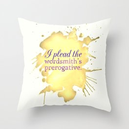 Wordsmith's Prerogative Throw Pillow