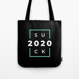 2020 Suck Tote Bag