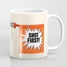 Shot First Coffee Mug
