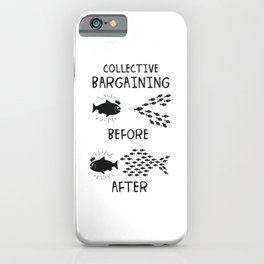 Collective Bargaining Pro Labor Union Worker Protest Light iPhone Case