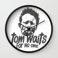 tom waits Wall Clocks featuring Tom Waits For No One by crippld