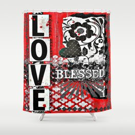 Love BLESSED Shower Curtain