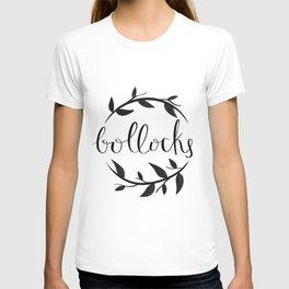 Bollocks ~ T-shirt