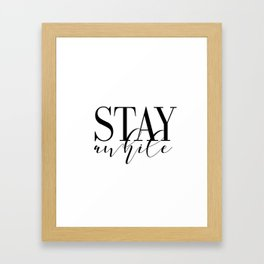 Stay Awhile Art Print - Digital Download - Stay Awhile Print - Stay Awhile Poster Framed Art Print