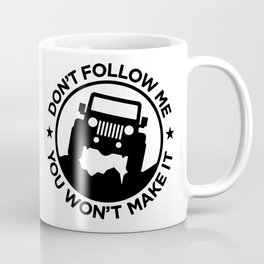 don't follow me Coffee Mug