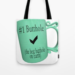 Number One Butthole Tote Bag