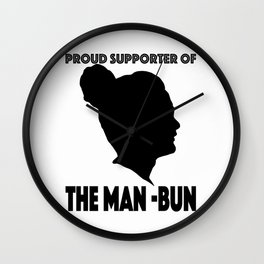Support The Man Bun Wall Clock