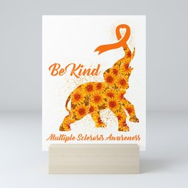 Be Kind Cute Elephant Multiple sclerosis Mini Art Print