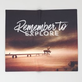 Remember to explore - text version Throw Blanket