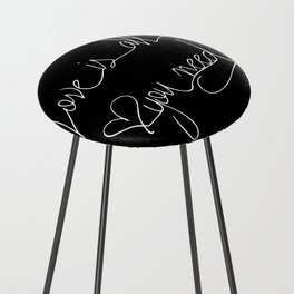 Love is all you need white hand lettering on black Counter Stool