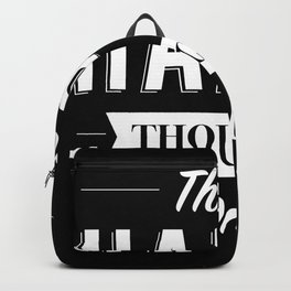 Think Happy thoughts only Backpack
