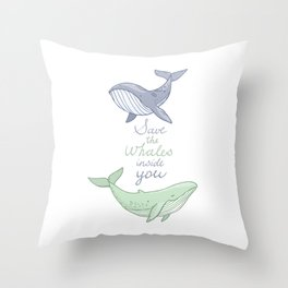 Save the whales inside you Throw Pillow