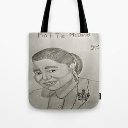 Hattie McDaniel by Ryan Reynolds Tote Bag