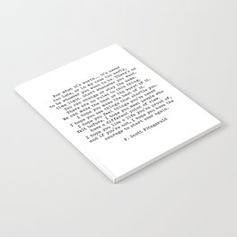 Life quote, For what it's worth, F. Scott Fitzgerald Quote Notebook