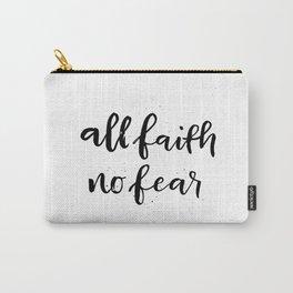 All Faith / No Fear Carry-All Pouch