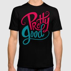 Pretty Good Black X-LARGE Mens Fitted Tee