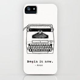 Begin It Now: Retro Typewriter Artwork iPhone Case