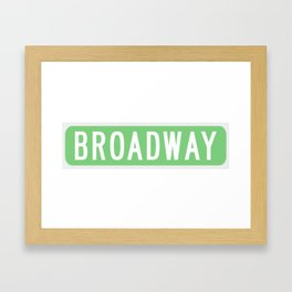 Broadway Sign Framed Art Print