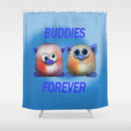 Buddies forever Shower Curtain