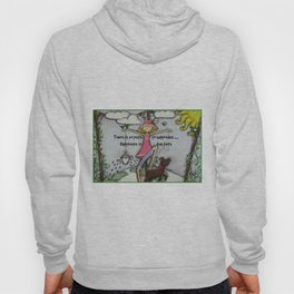 There is no path to happiness ... Happiness is the path Hoody