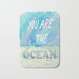 You are the ocean Bath Mat