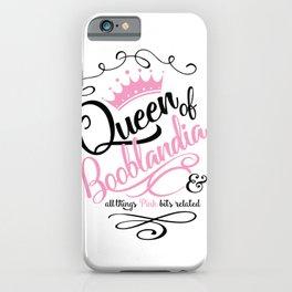 Naughty Queen of Booblandia iPhone Case