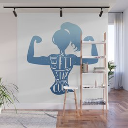 Get Fit Stay Strong Wall Mural