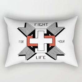 Fight For Your Life Rectangular Pillow