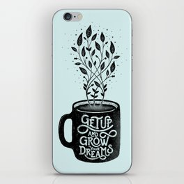 GET UP AND GROW YOUR DREAMS (BLUE) iPhone Skin