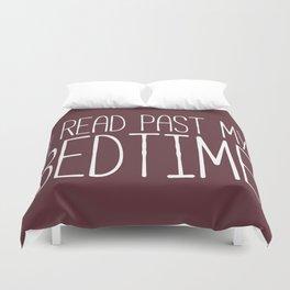I Read Past My Bedtime (Burgundy) Duvet Cover