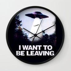 I WANT TO BE LEAVING Wall Clock