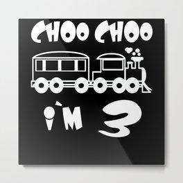 Choo Choo I'm 3 Children's Birthday Train Metal Print