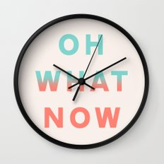 Oh What Now Wall Clock