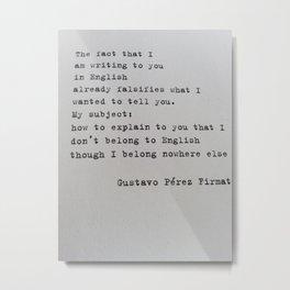 Gustavo Pérez Firmat Metal Print