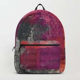Close The Door Motivational Painting Backpack