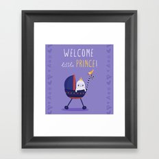 Welcome little prince! Framed Art Print